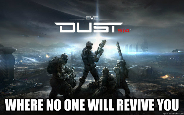 where no one will revive you -