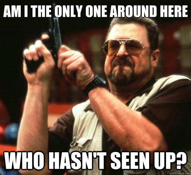 am i the only one around here who hasnt seen up - Big Lebowski
