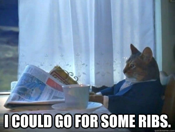i could go for some ribs - morning realization newspaper cat meme