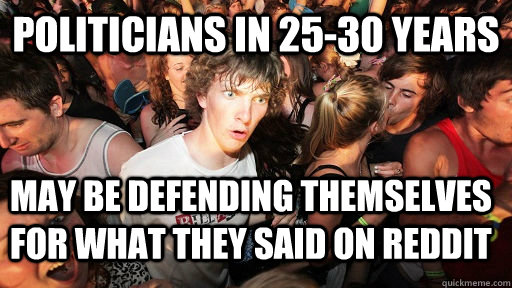 politicians in 2530 years may be defending themselves for w - Sudden Clarity Clarence