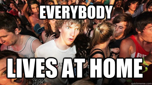 everybody lives at home - Sudden Clarity Clarence