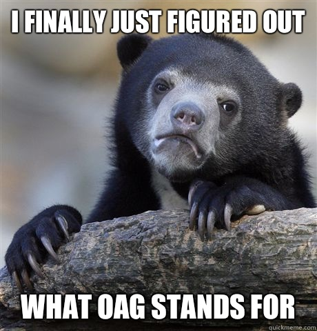 I finally just figured out What oag stands for - Confession Bear