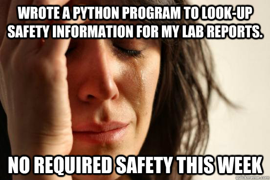 wrote a python program to lookup safety information for my  - First World Problems