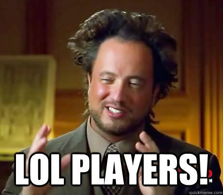 lol players - Aliens