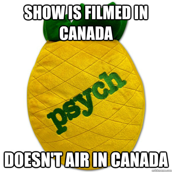 show is filmed in canada doesnt air in canada -