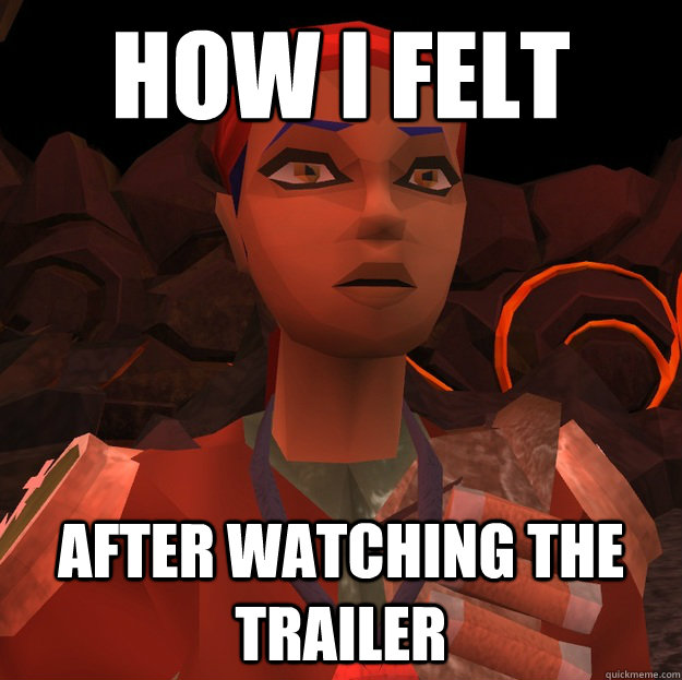 how i felt after watching the trailer -