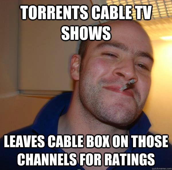 torrents cable tv shows leaves cable box on those channels f - Good Guy Greg