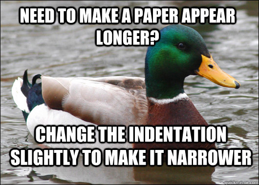 need to make a paper appear longer change the indentation s - Actual Advice Mallard