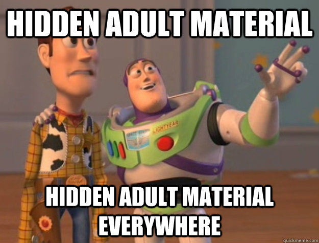 hidden adult material hidden adult material everywhere - Buzz Lightyear