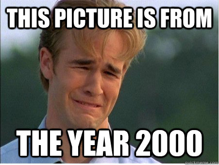 this picture is from the year 2000 - 1990s Problems