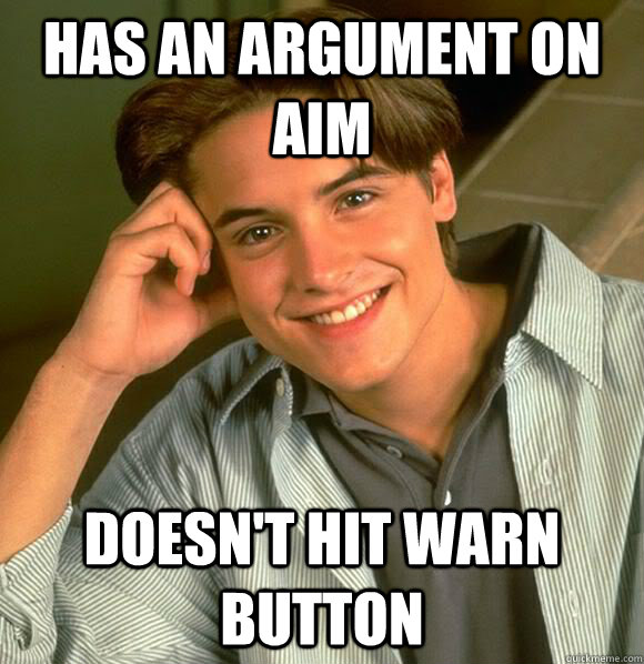 has an argument on aim doesnt hit warn button -