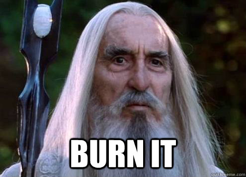burn it - Sour Saruman