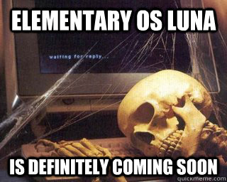 elementary os luna is definitely coming soon - Team Fortress 2 Item drop system Will Deliver
