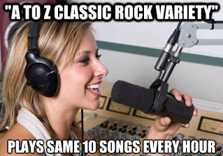 a to z classic rock variety plays same 10 songs every h0ur - scumbag radio dj