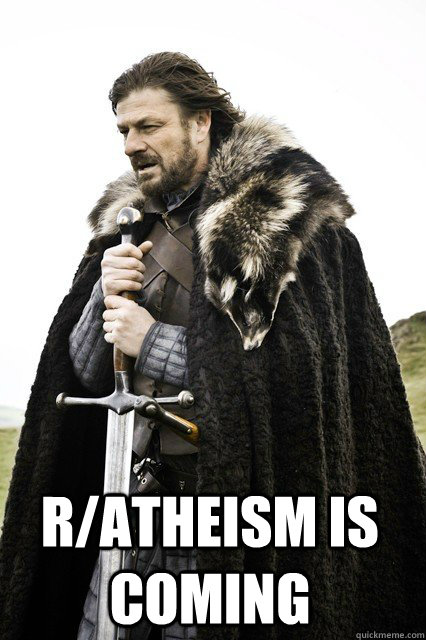 ratheism is coming  - braceyourself