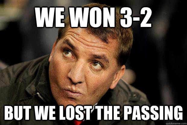 we won 32 but we lost the passing - 