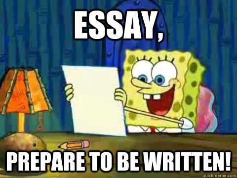 spongebob writing an essay meme The credits made it 10 minutes long  an essay by spongebob squarepants - duration:  tooned up s4 • e2 every spongebob squarepants meme explained.