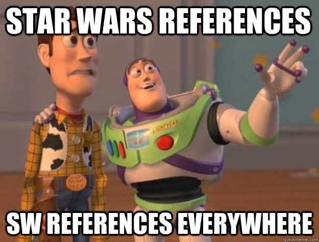 star wars references sw references everywhere - toystory everywhere