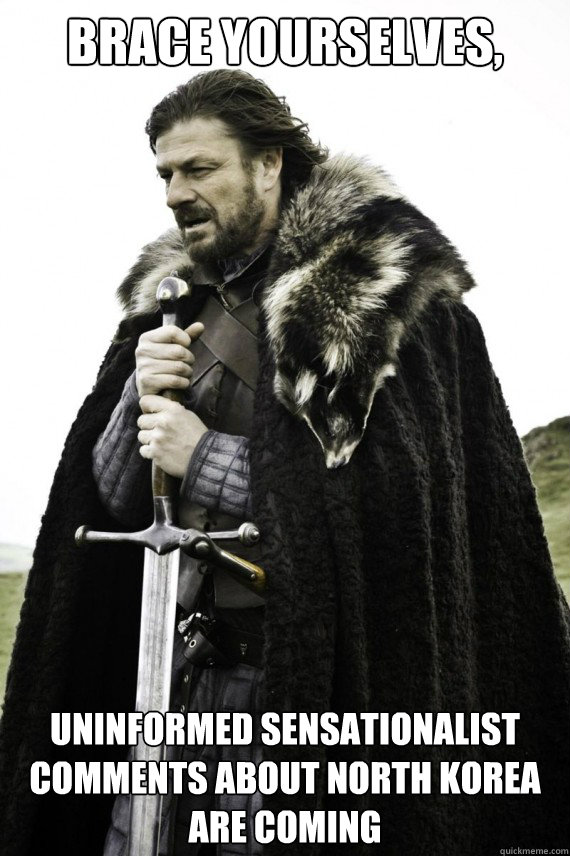 brace yourselves uninformed sensationalist comments about n - Brace yourself