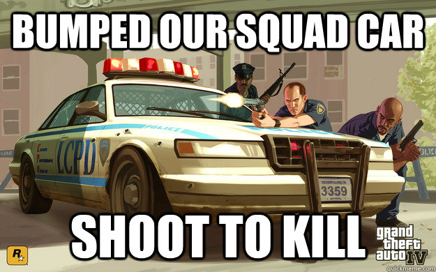 bumped our squad car shoot to kill - GTA Cop