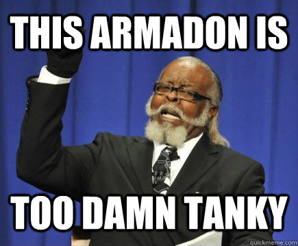 this armadon is too damn tanky - Too Damn High