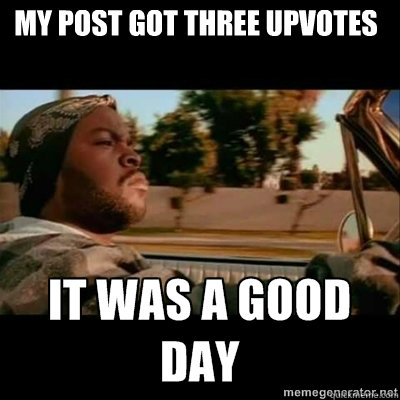my post got three upvotes - ICECUBE