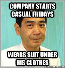 company starts casual fridays wears suit under his clothes - Overly Dedicated Japanese Employee