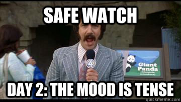 safe watch day 2 the mood is tense -