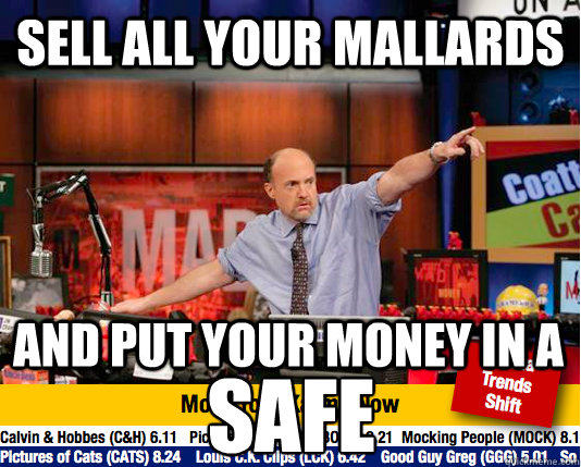 sell all your mallards and put your money in a safe - Mad Karma with Jim Cramer