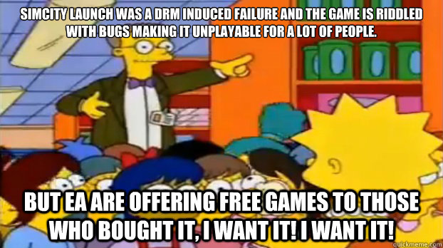 simcity launch was a drm induced failure and the game is rid - Short Sighted Smithers