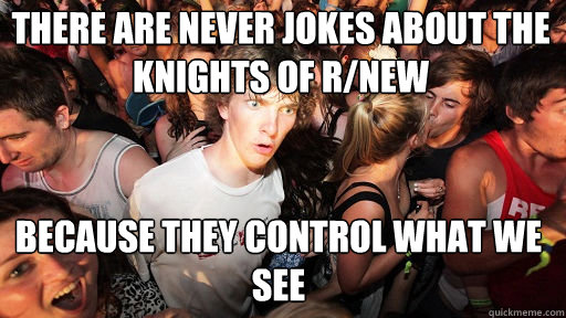 there are never jokes about the knights of rnew because th - Sudden Clarity Clarence