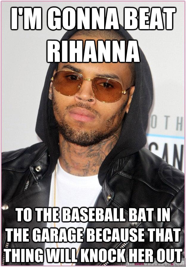 Not The Baseball Pitcher: I'm Gonna Beat Rihanna To The Baseball Bat In The Garage