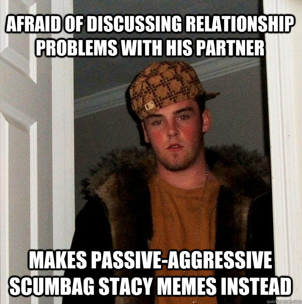 Pity, that scumbag stacy meme