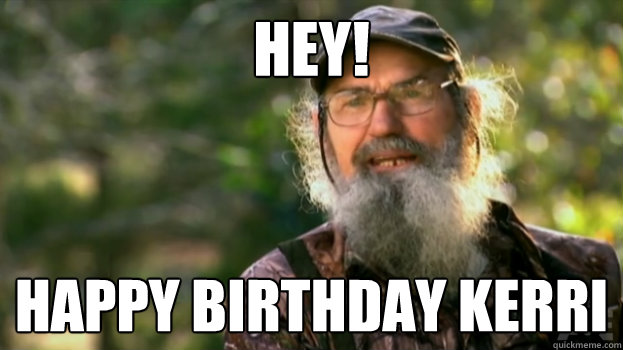 Duck Dynasty Happy Birthday Meme