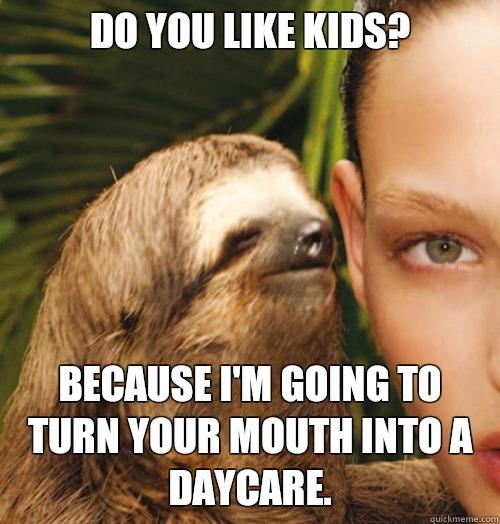 Sloth Meme Do You Like Dragons