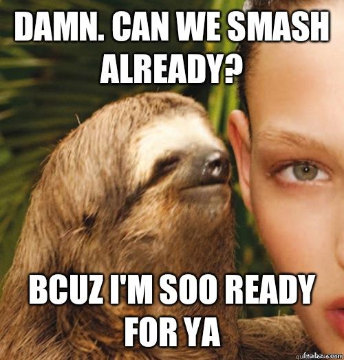 rape sloth meme jalapeno - photo #16
