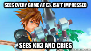 sees every game at e3 isnt impressed sees kh3 and cries - KH3LOVE