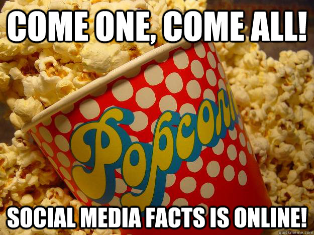Come one, come all, social media #facts is online!