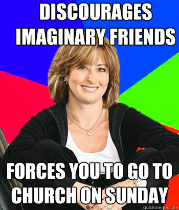 discourages imaginary friends forces you to go to church on  - Sheltering Suburban Mom