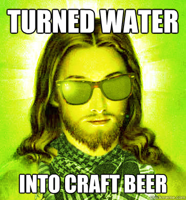 turned water into craft beer - Hipster Jesus