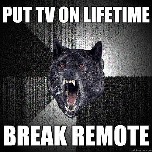 put tv on lifetime break remote - Insanity Wolf