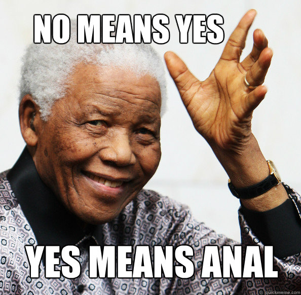 No means yes, yes means anal - no means yes yes means anal