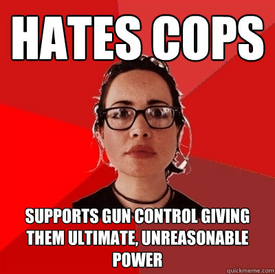hates cops supports gun control giving them ultimate unreas - Liberal Douche Garofalo
