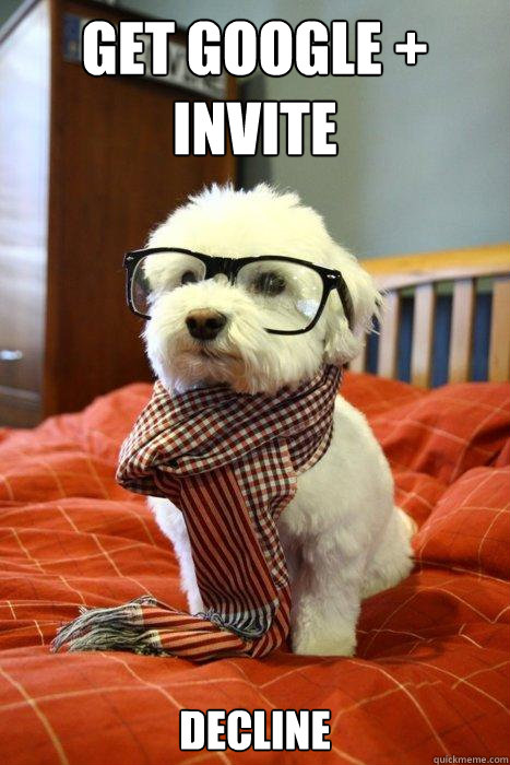 get google invite decline - Hipster Dog