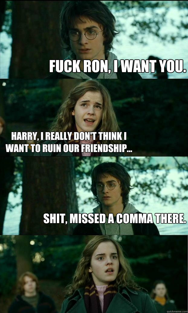 fuck ron i want you harry i really dont think i want to  - Horny Harry