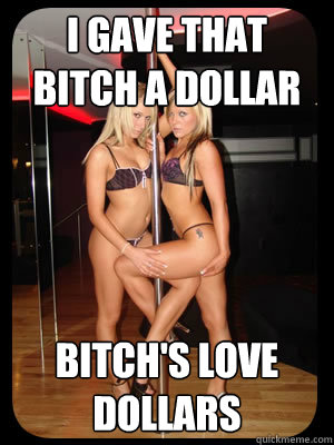 dollars for strippers 