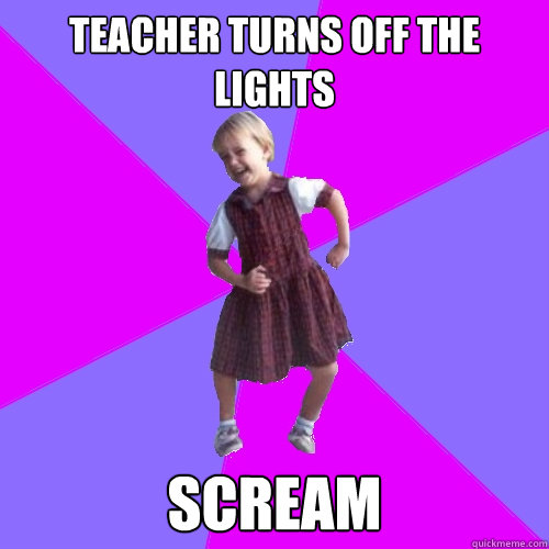 teacher turns off the lights scream - Socially awesome kindergartener
