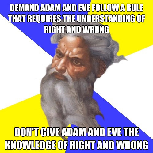 demand adam and eve follow a rule that requires the understa - Advice God