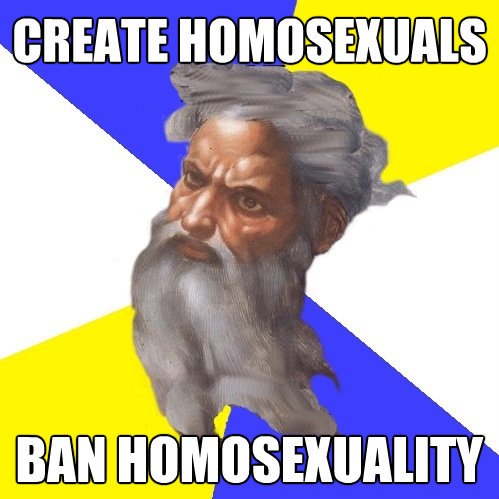 create homosexuals ban homosexuality - Advice God