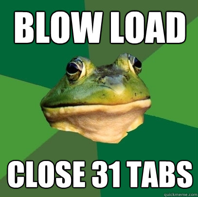 blow load close 31 tabs - Foul Bachelor Frog